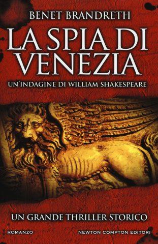 La spia di Venezia. Un'indagine di William Shakespeare