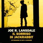 Il sorriso di Jackrabbit di Joe Lansdale