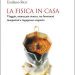 LA FISICA IN CASA di Emiliano Ricci
