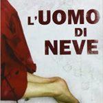 L'UOMO DI NEVE di Jo Nesbø (# 7 Hole)