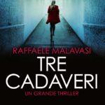 TRE CADAVERI di Raffaele Malavasi