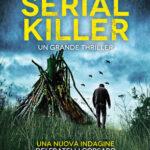 LA TANA DEL SERIAL KILLER di Salvo Toscano #8)
