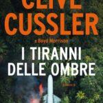I TIRANNI DELLE OMBRE di Clive Cussler (#13)