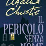 IL PERICOLO SENZA NOME di Agatha Christie
