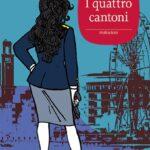I QUATTRO CANTONI di Gabriella Genisi (#8)