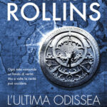 L'ULTIMA ODISSEA DI JAMES ROLLINS (#15)