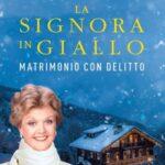 MATRIMONIO CON DELITTO di JESSICA FLETCHER & JON LAND