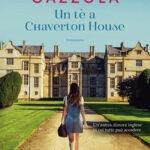UN TE' A CHAVERTON HOUSE di Alessia Gazzola